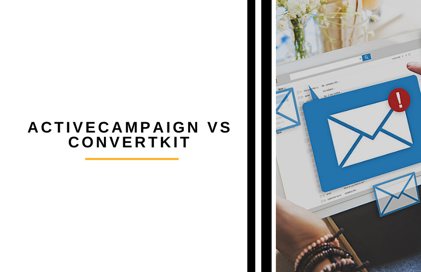 ActiveCampaign vs ConvertKit [2021]: Is AC or ConvertKit Better?