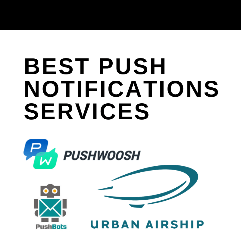 BEST PUSH NOTIFICATIONS SERVICES