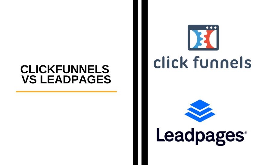 ClickFunnels vs Leadpages [2021] Comparison