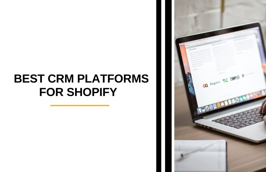 BEST CRM Platforms for Shopify