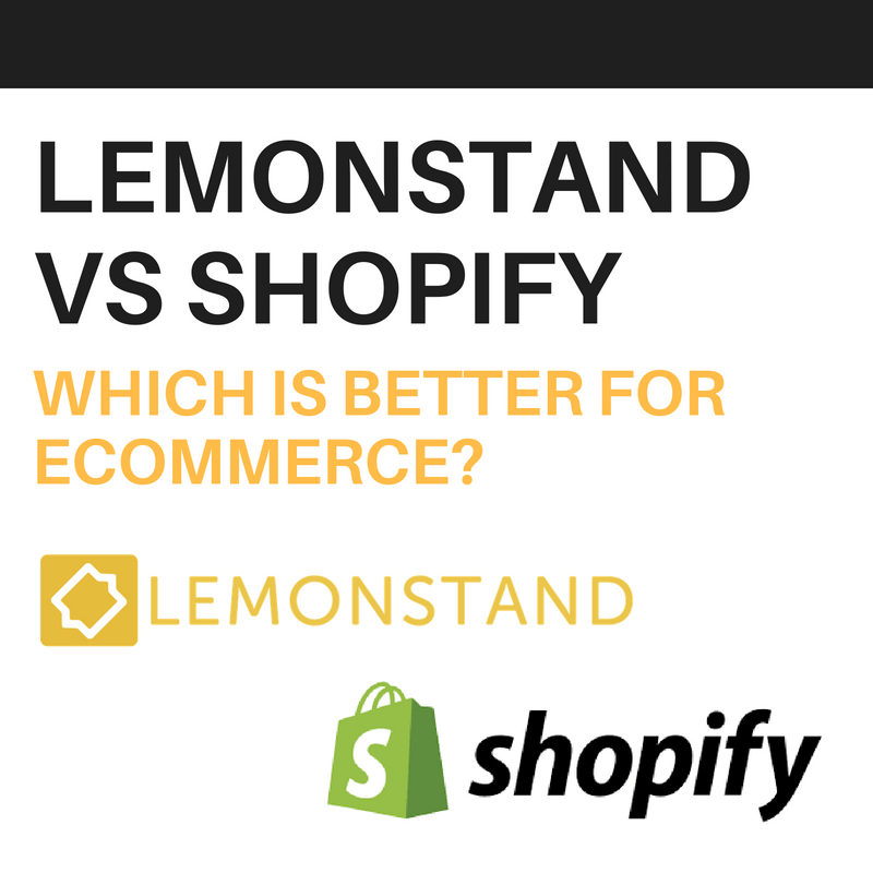 lemonstand vs shopify
