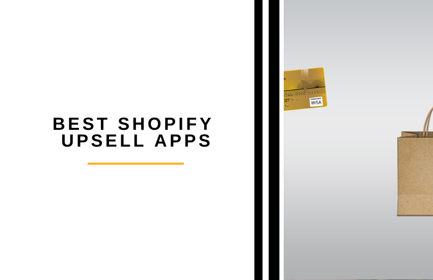 Best Shopify Upsell Apps [2021]