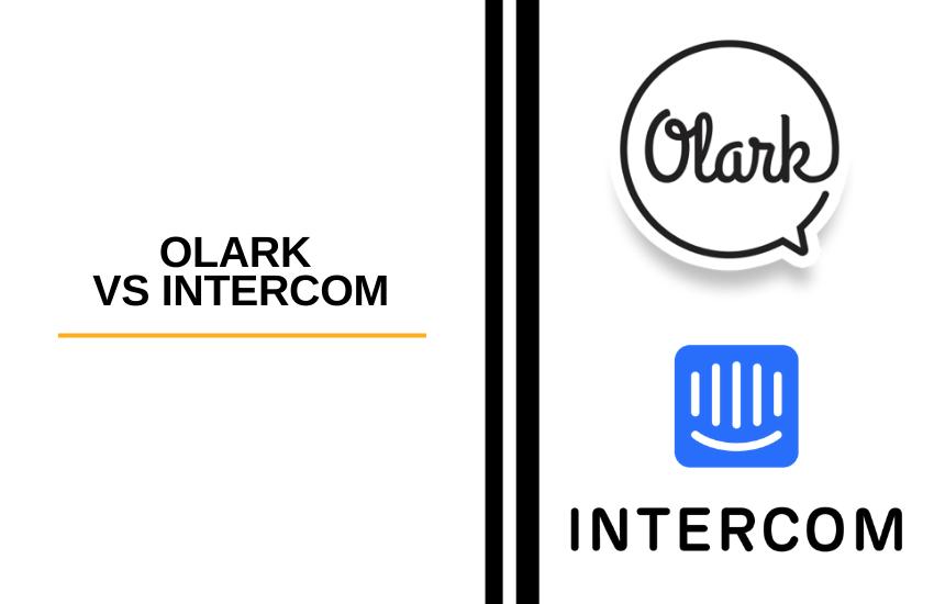 Olark vs Intercom [2021]: Which is Better?