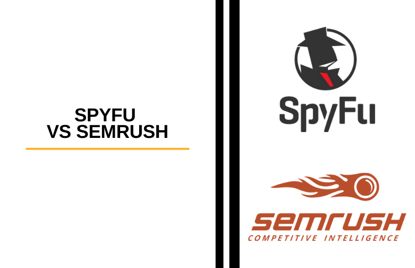 SpyFu vs SEMrush [2021]: Which One is Right for Your Business?