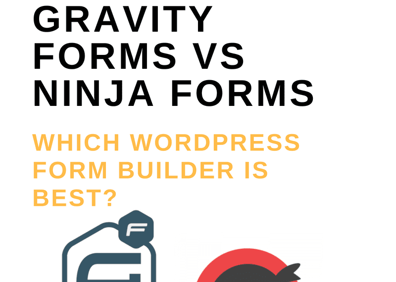 Gravity Forms vs Ninja Forms [June 2019]: Which WordPress