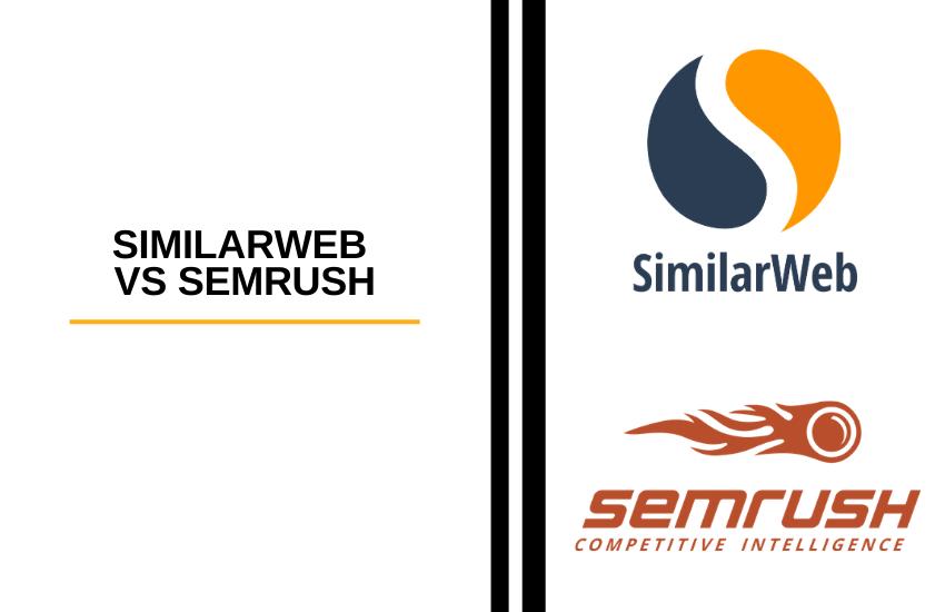 SimilarWeb vs SEMrush [2021]: Website Traffic Analysis