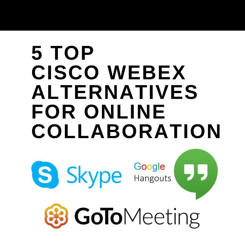 5 Top Cisco WebEx Alternatives for Online Collaboration