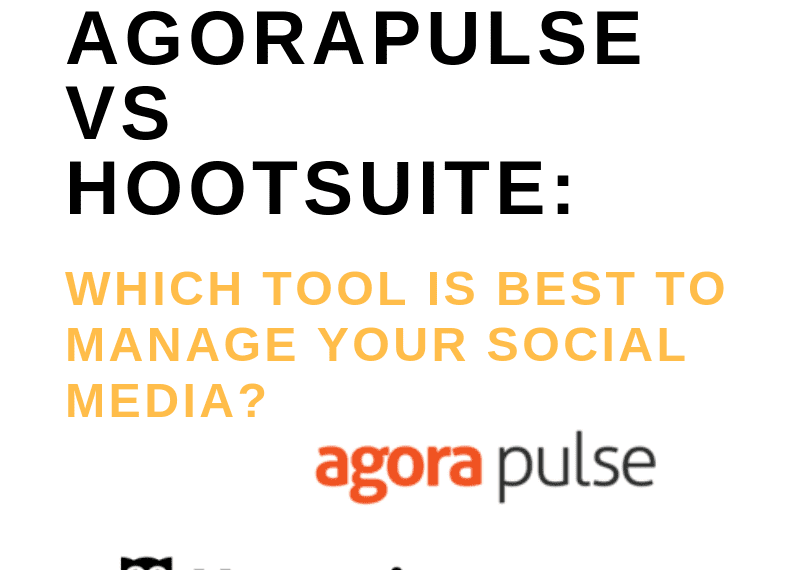 AGORAPULSE VS HOOTSUITE_ WHICH TOOL IS BEST MANAGE YOUR SOCIAL MEDIA?