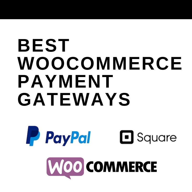 best woocommerce payment gateways