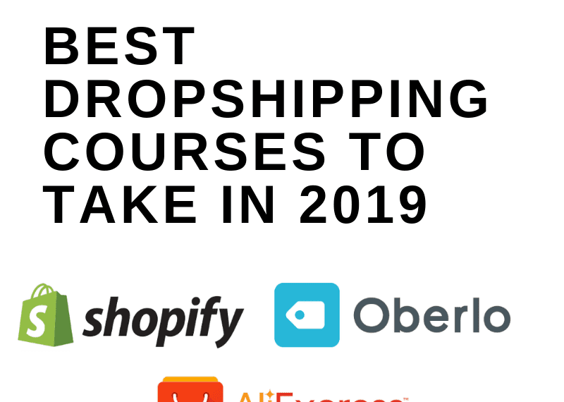 Best Dropshipping Courses to Take in 2019 - The Digital Merchant