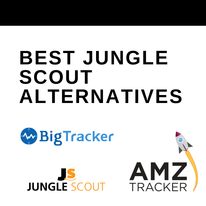 Best Jungle Scout Alternatives