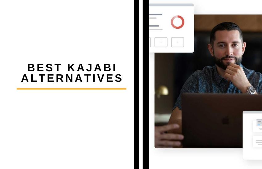 Best Kajabi Alternatives [2021]: Top Alternative to Kababi?