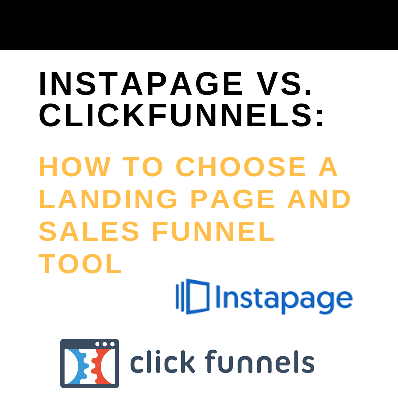 instapage vs click funnels: how to choose a landing page and sales funnel tools