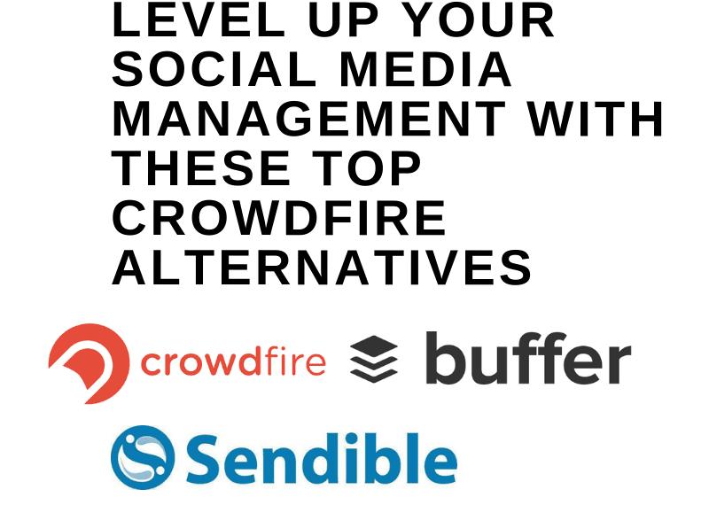 top crowdfire alternatives