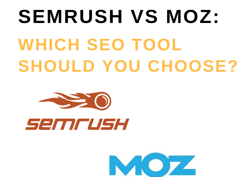 An Unbiased View of Semrush Vs Moz: Discover The Best Seo Tool In April 2019 ...