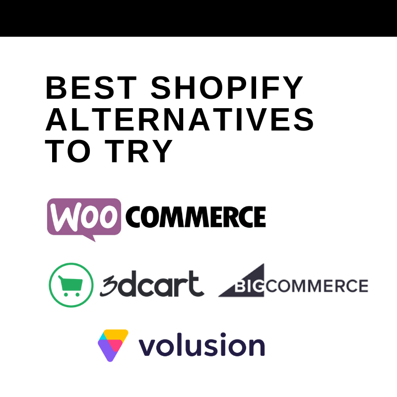 Best Shopify Alternatives to Try [June 2019 Picks] - The