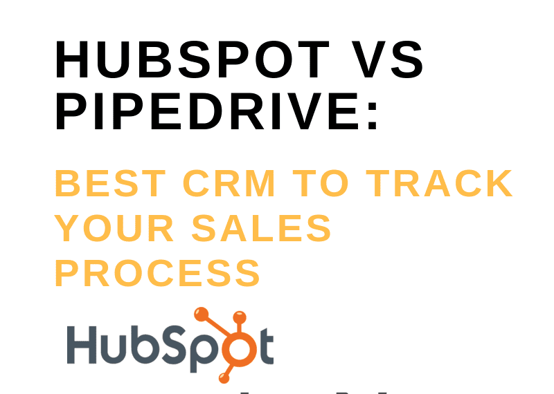 HUBSPOT VS PIPEDRIVE_ BEST CRM TO TRACK YOUR SALES PROCESS