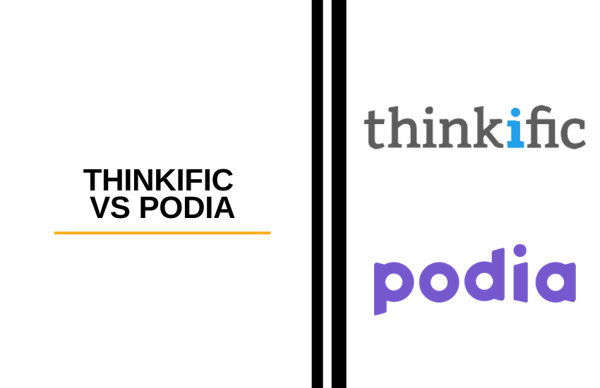 Thinkific vs Podia [2021]: Which is the Best Online Course Platform?