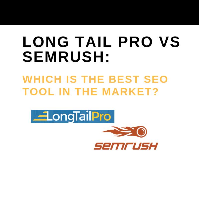 LONG TAIL PRO VS SEMRUSH