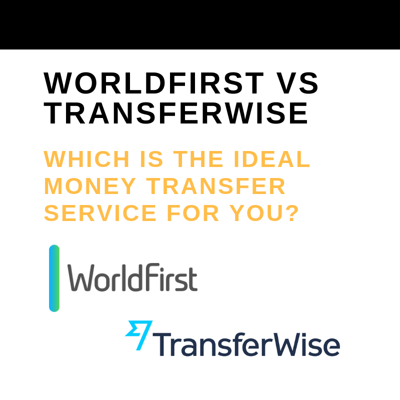 WORLDFIRST VS TRANSFERWISE