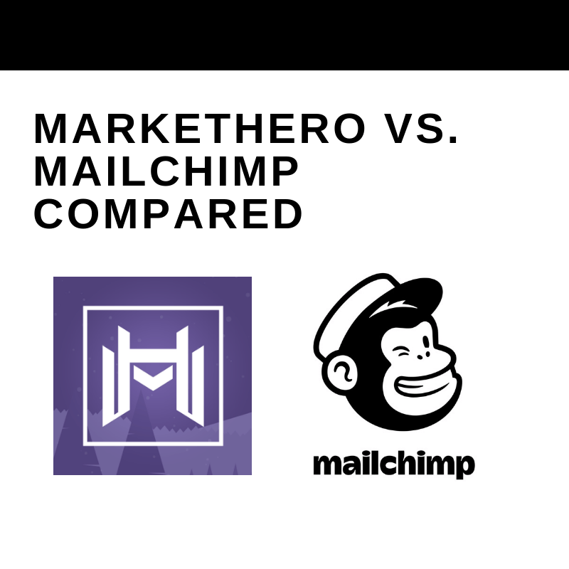 MarketHero vs Mailchimp: Email Marketing Showdown