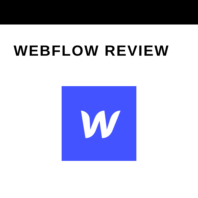 I Personally Prefer Webflow