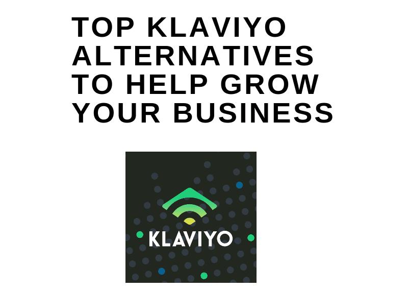 Top Klaviyo alternatives to help grow your business