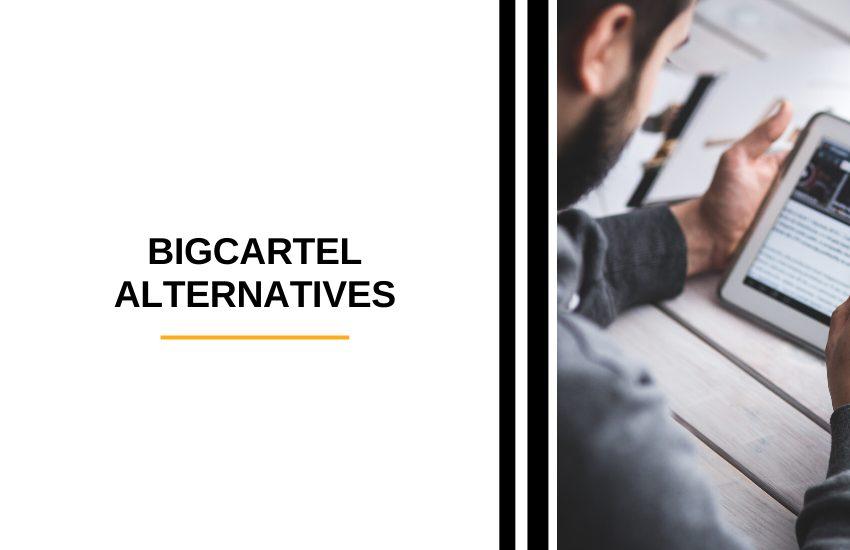 BigCartel Alternatives