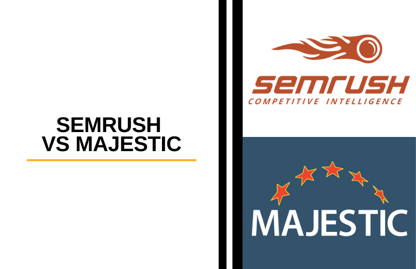 SEMrush vs Majestic [2021]: Which SEO Tool is Better?