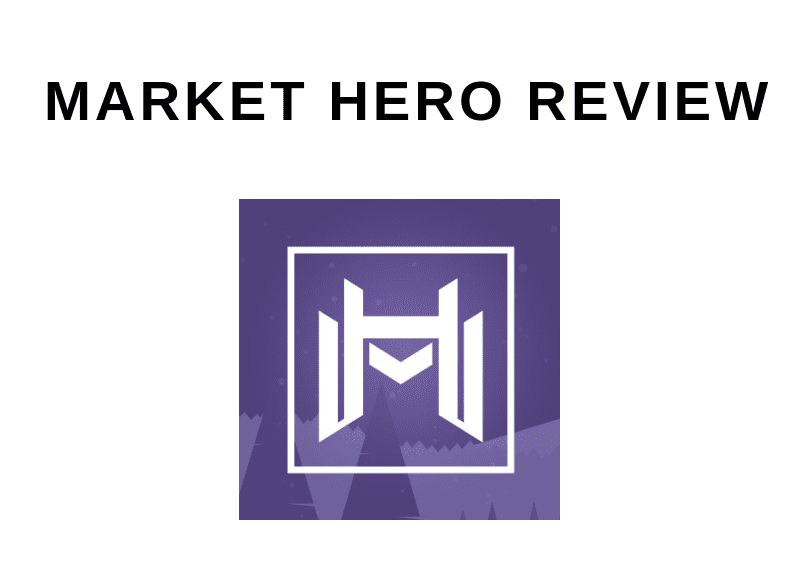 MARKET HERO REVIEW