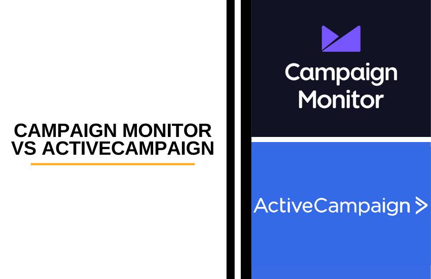 Campaign Monitor vs ActiveCampaign [2021]