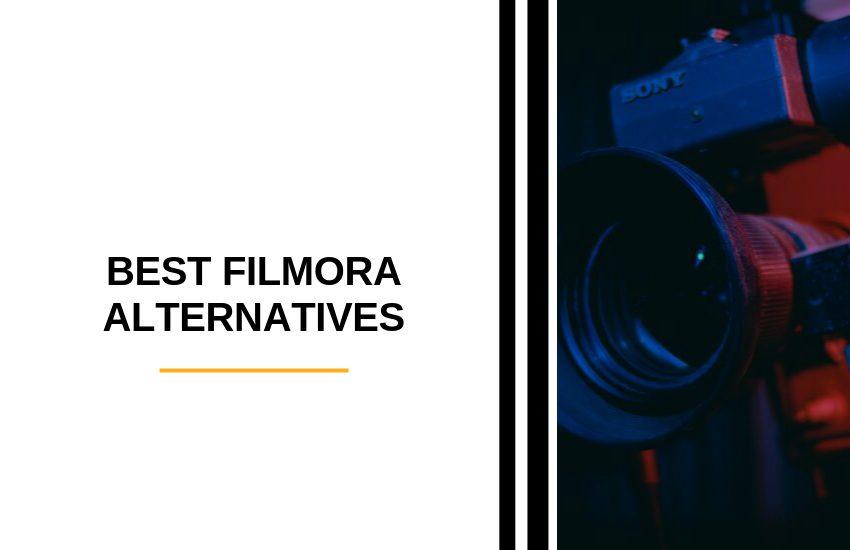 Best Filmora Alternatives