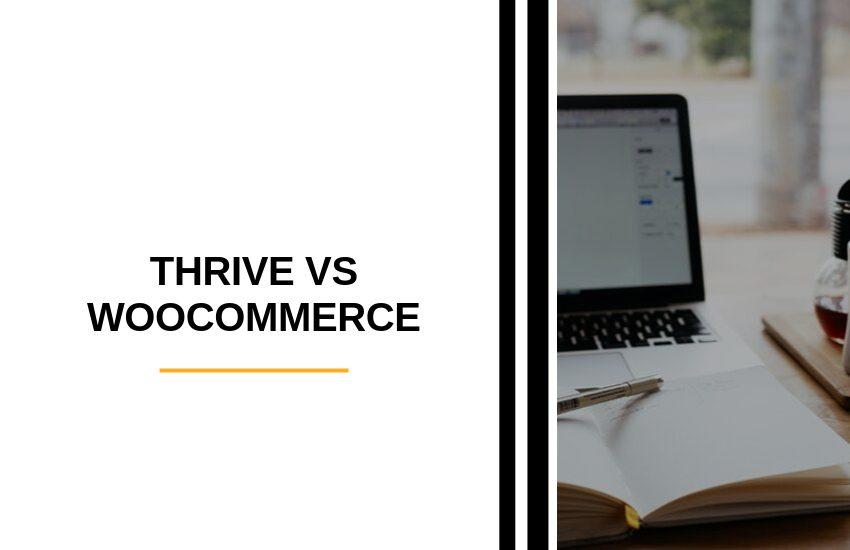 Thrive vs WooCommerce