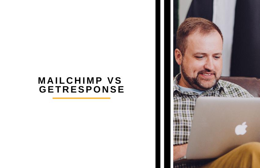 MailChimp vs GetResponse [2021]: Which is Best?