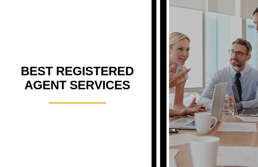 Best Registered Agent Services [2021]
