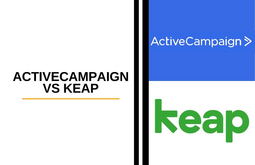 ActiveCampaign vs Keap (Infusionsoft) [2021]