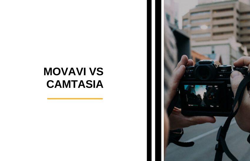 Movavi vs Camtasia