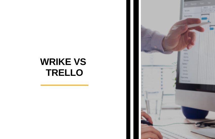 Wrike vs Trello [2021]: Top-Ranked Tools Compared