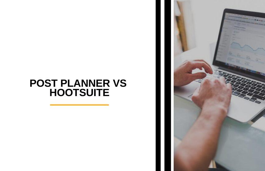 Post Planner vs Hootsuite