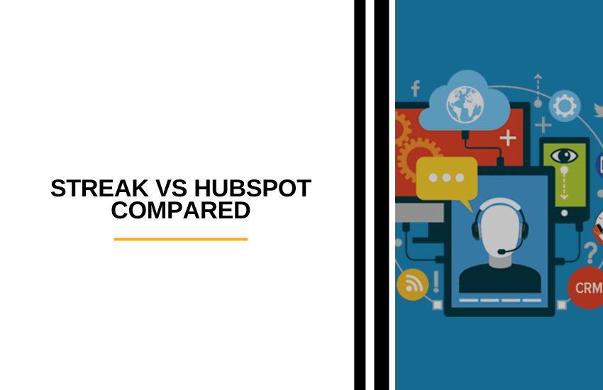 Streak vs HubSpot Compared