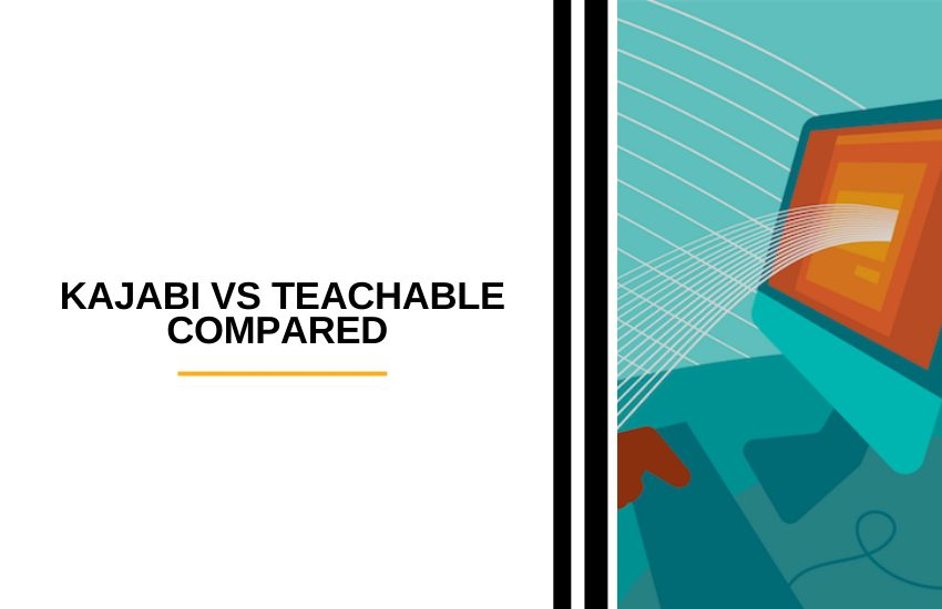 Kajabi vs Teachable