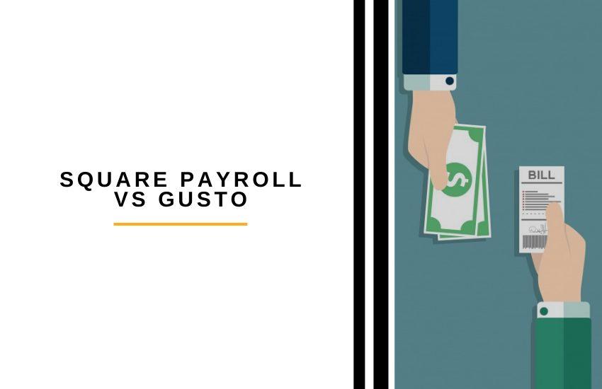 Square Payroll vs Gusto