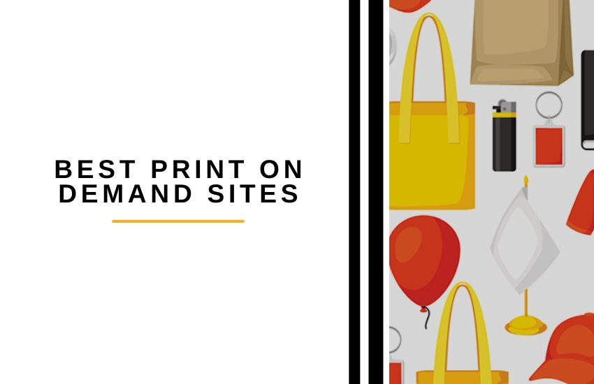 Best Print on Demand Sites: The 2021 Ultimate Guide