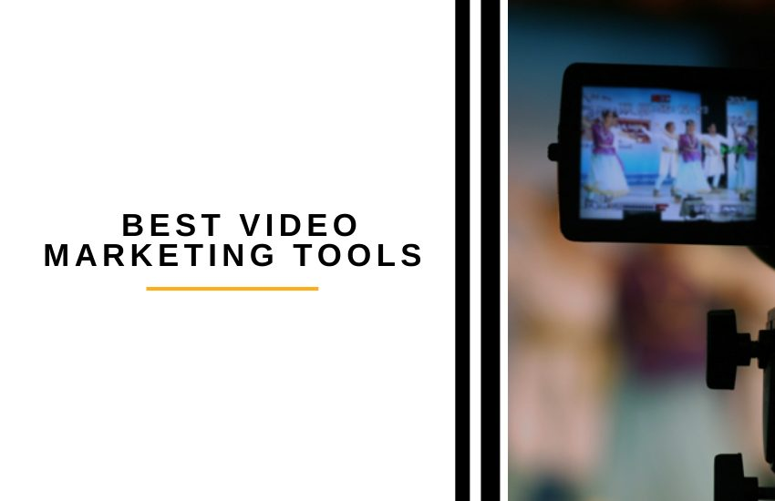 How to Find the Best Video Marketing Tools