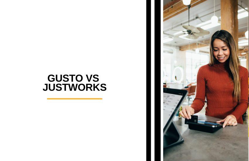 Gusto vs Justworks