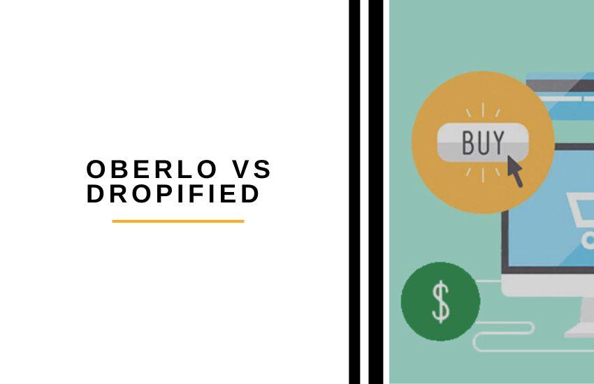 Oberlo vs Dropified