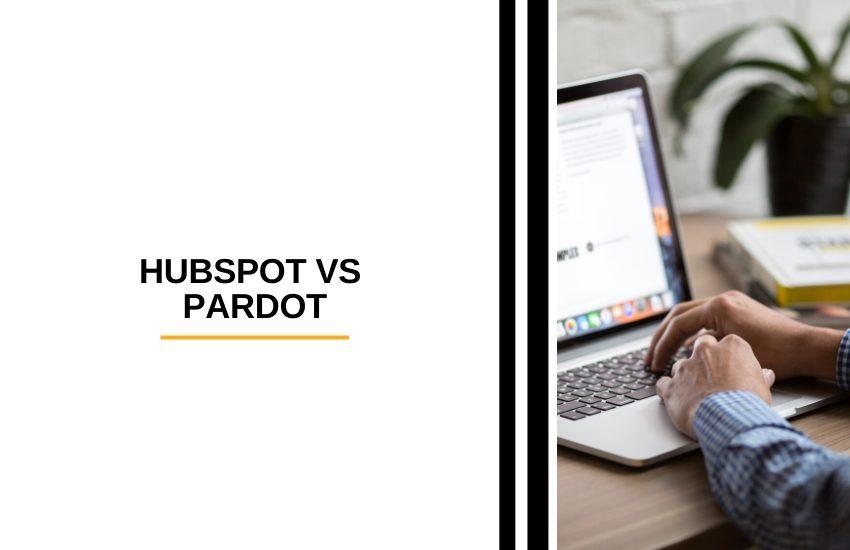 HubSpot vs Pardot