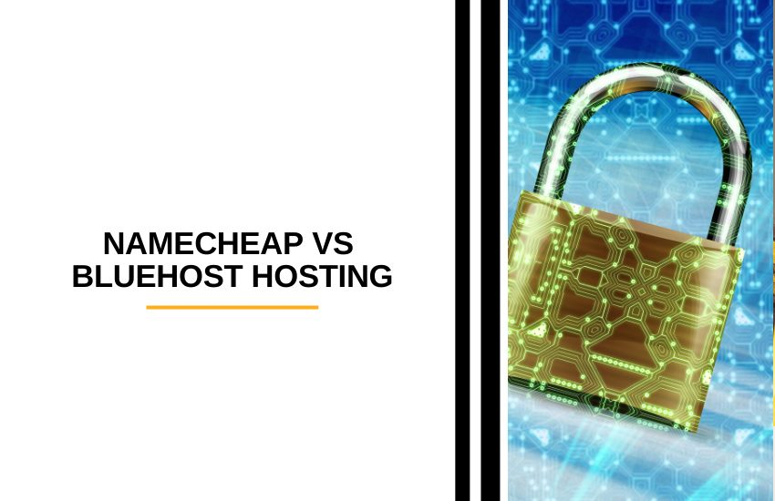 Namecheap vs Bluehost Hosting