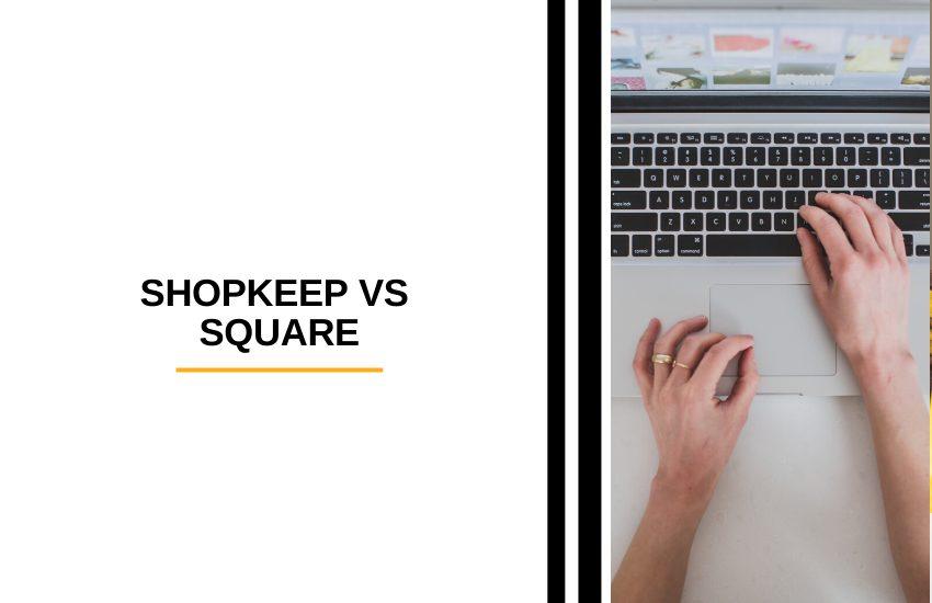 ShopKeep vs Square