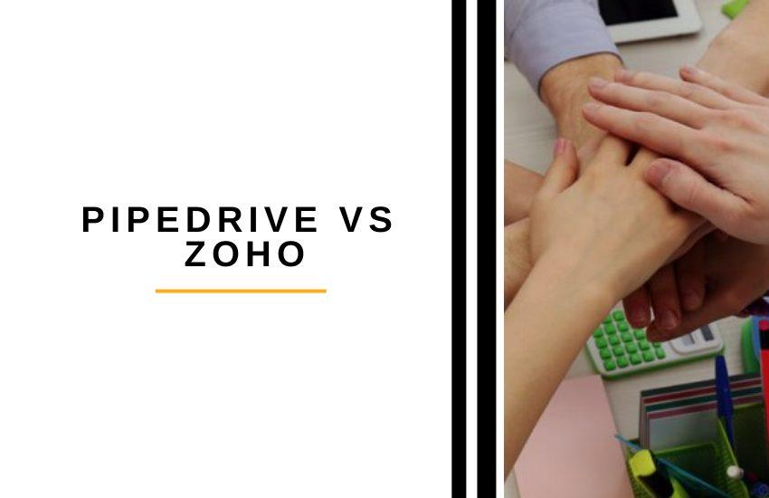 Pipedrive vs Zoho
